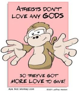 Hug an atheist and feel the love :)